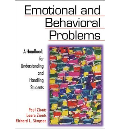Emotional and Behavioral Problems : A Handbook for Understanding and Handling Students