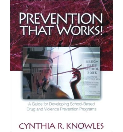Ebook Mobile kostenloser Download Prevention That Works! : A Guide for Developing School-based Drug and Violence Prevention Programs 0761978054 in German PDF
