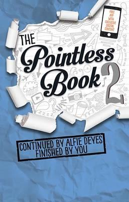 Pointless Book 2 : Continued by Alfie Deyes Finished by You