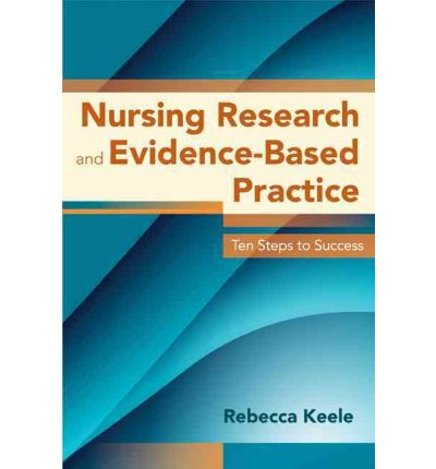 nursing research and practice Evidence-based practice is a conscientious, problem-solving approach to clinical practice that incorporates the best evidence from well-designed studies, patient values and preferences, and a clinician's expertise in making decisions about a patient's care.
