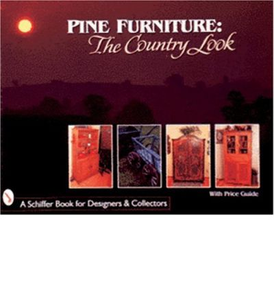 Pine Furniture : The Country Look