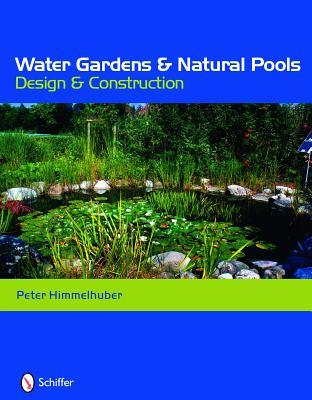 Water gardens and natural pools peter himmelhuber for Pool design books