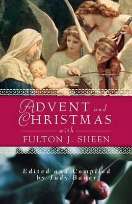 Advent and Christmas with Fulton J.Sheen