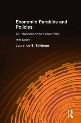 Economic Parables and Policies : An Introduction to Economics
