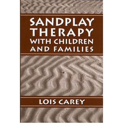 Sandplay : Therapy with Children and Families