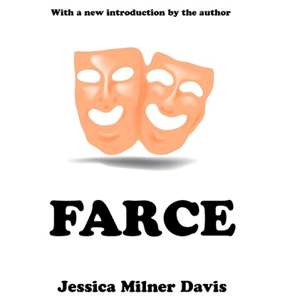 Farce jessica milner davis 9780765808875 for Farce in english