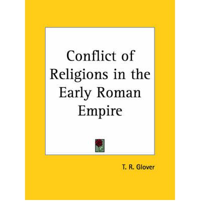 Conflict of Religions in the Early Roman Empire (1909)