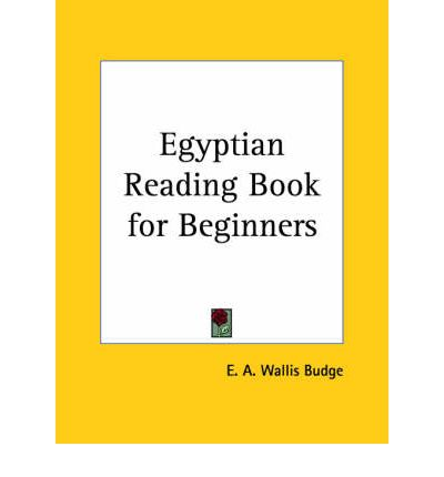 Egyptian Reading Book for Beginners (1896)