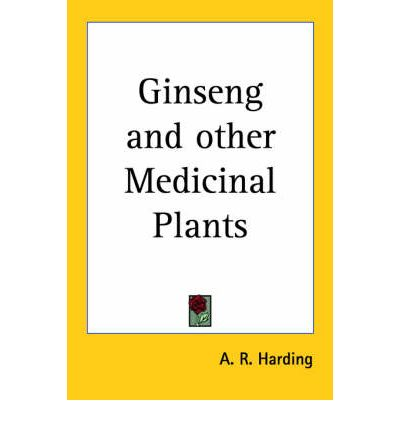 Ginseng and Other Medicinal Plants (1908)