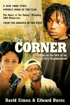 The Corner: a Year in the Life of an Inner-City Neighbourhood