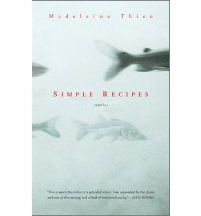 simple recipes thien essay Book review: simple recipes by madeleine thien she loves books loading (an evaluation essay_ - duration: 9:26 david taylor 187,550 views 9:26.