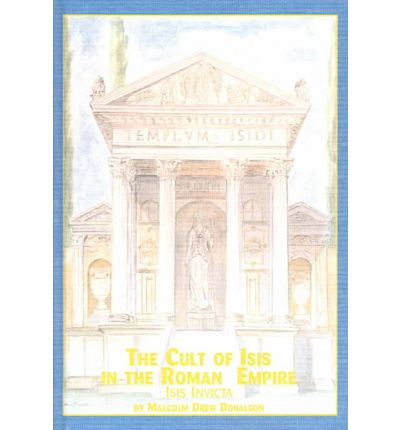The Cult of Isis in the Roman Empire