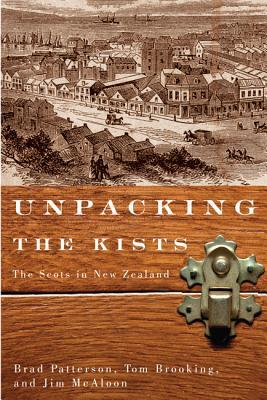 Unpacking the Kists : The Scots in New Zealand