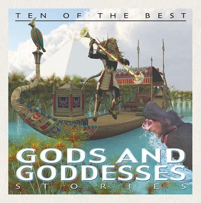 Ten of the Best God and Goddess Stories