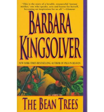the bean trees by barbara kingsolver essay Taylor greer in the bean trees moved from kentucky to arizona, like you did codi noline in animal dreams taught biology (you've studied biology) why do you persist in the infantile need to deny you are writing about yourself.