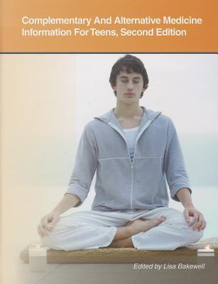 Complementary and Alternative Medicine Information for Teens