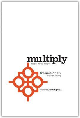 Multiply: Volume 1 : Disciple Making for Ordinary People