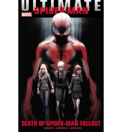 Ultimate Comics Spider-man: Death of Spider-man Fallout: Death of Spider-Man Fallout