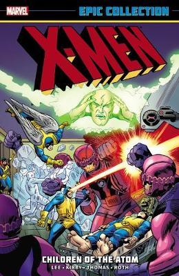 X-Men Epic Collection: Children of the Atom