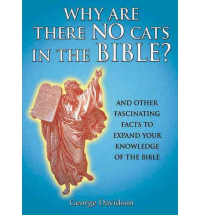 Why Are There No Cats in the Bible?