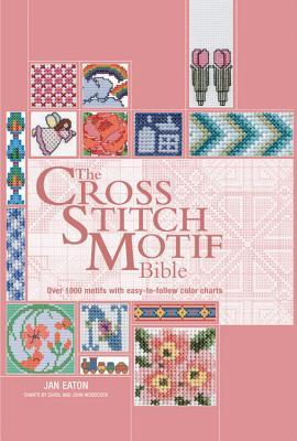 The Cross Stitch Motif Bible