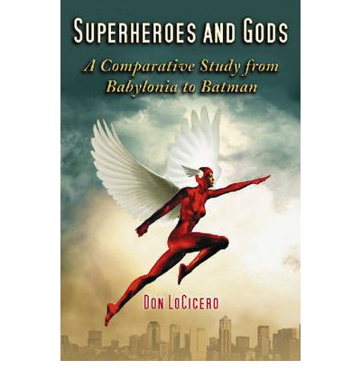 Superheroes and Gods