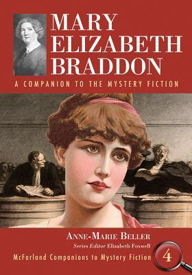 mary elizabeth braddon Autor her parents separated while she was still a child, and she wrote and worked as an actress to support her mother her first novel, three times dead (also known as the trail of the.
