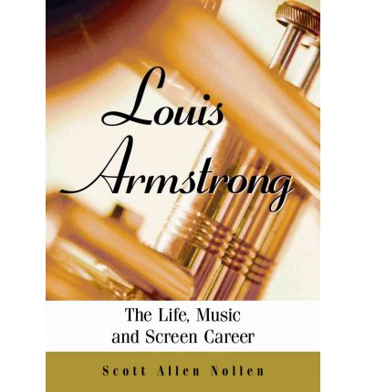 About Louis Armstrong