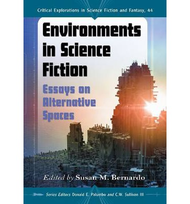 critical essays science fiction Chronological bibliography of science fiction history, theory, and of science fiction critical explorations inside science fiction: essays.