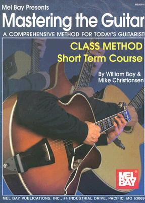 Mastering the Guitar Class Method Short Term Course