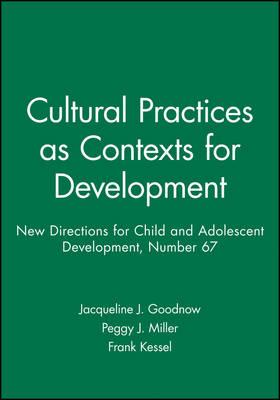 Cultural Practices as Contexts for Development
