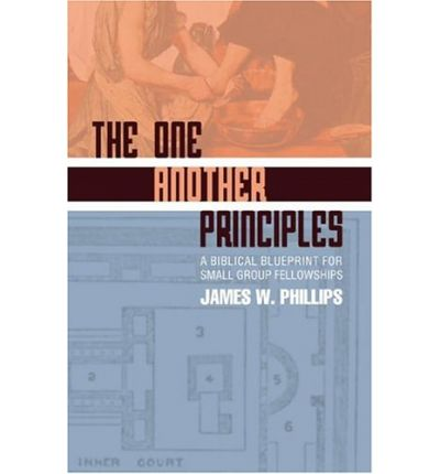 Kindle ebooks download the one another principles a biblical the one another principles a biblical blueprint for small group fellowships malvernweather Image collections