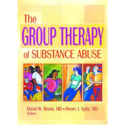 the group therapy of substance abuse paperback haworth therapy for the ...