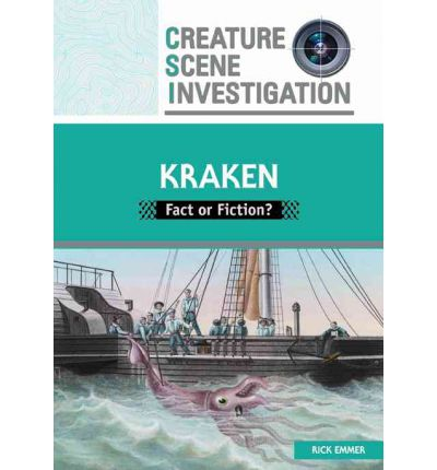 Kraken : Fact or Fiction?