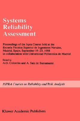 Systems Reliability Assessment: Proceedings of the ISPRA ...