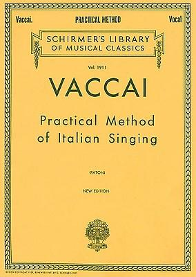 Nicola Vaccai : Practical Method of Italian Singing for High Soprano