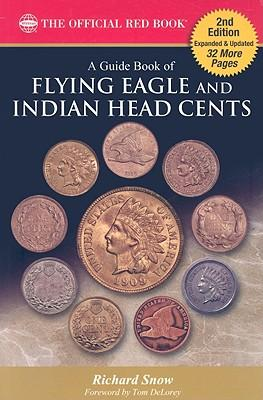 A Guide Book of Flying Eagle and Indian Head Cents