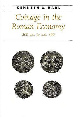 Coinage in the Roman Economy, 300 B.C. to A.D.700