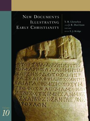 New Documents Illustrating Early Christianity: v. 10