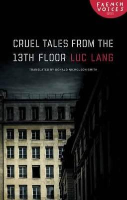 Cruel tales from the thirteenth floor luc lang for 13th floor south africa