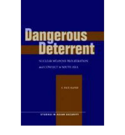 Buch kostenloser Download für iPad Dangerous Deterrent : Nuclear Weapons Proliferation and Conflict in South Asia by S. Paul Kapur PDF PDB