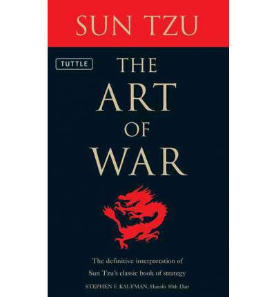 The Art of War: The Definitive Interpretation of Sun Tzu's Classic Book of Strategy for the Martial Artist