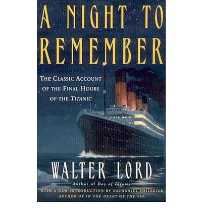 a review of a night to remember a book by walter lord