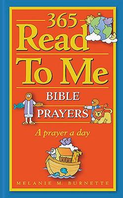 365 Read to ME Prayers for Children