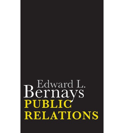 edward l bernays The engineering of consent bv edward l bernays freedom of speech and its demo- cratic corollary, a free press, have tacitly expanded our bill of rights to include the right of persuasion.