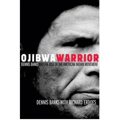 a biography of dennis banks an american indian of the ojibwa tribe Describe the overall purpose of their organizational effort dennis banks , an american indian of the ojibwa tribe, was born in 1937 on the leach lake reservation in.
