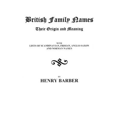 Barber Etymology : ... Family Names--Their Origin and Meaning . . . : Barber : 9780806300214