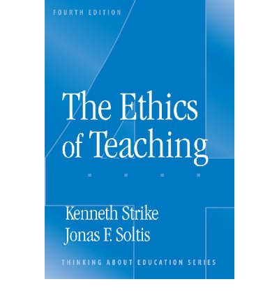 ethics of teaching strike and soltis pdf