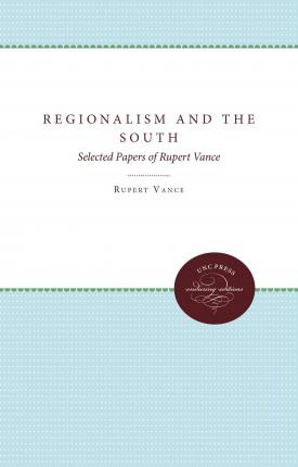 Regionalism and the South : Selected Papers