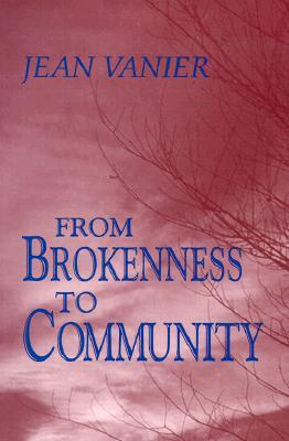 From Brokenness to Community : The Wit Lectures (Howard University Divinity School)